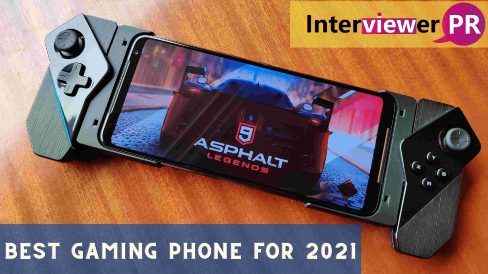 best gaming phones for 2021